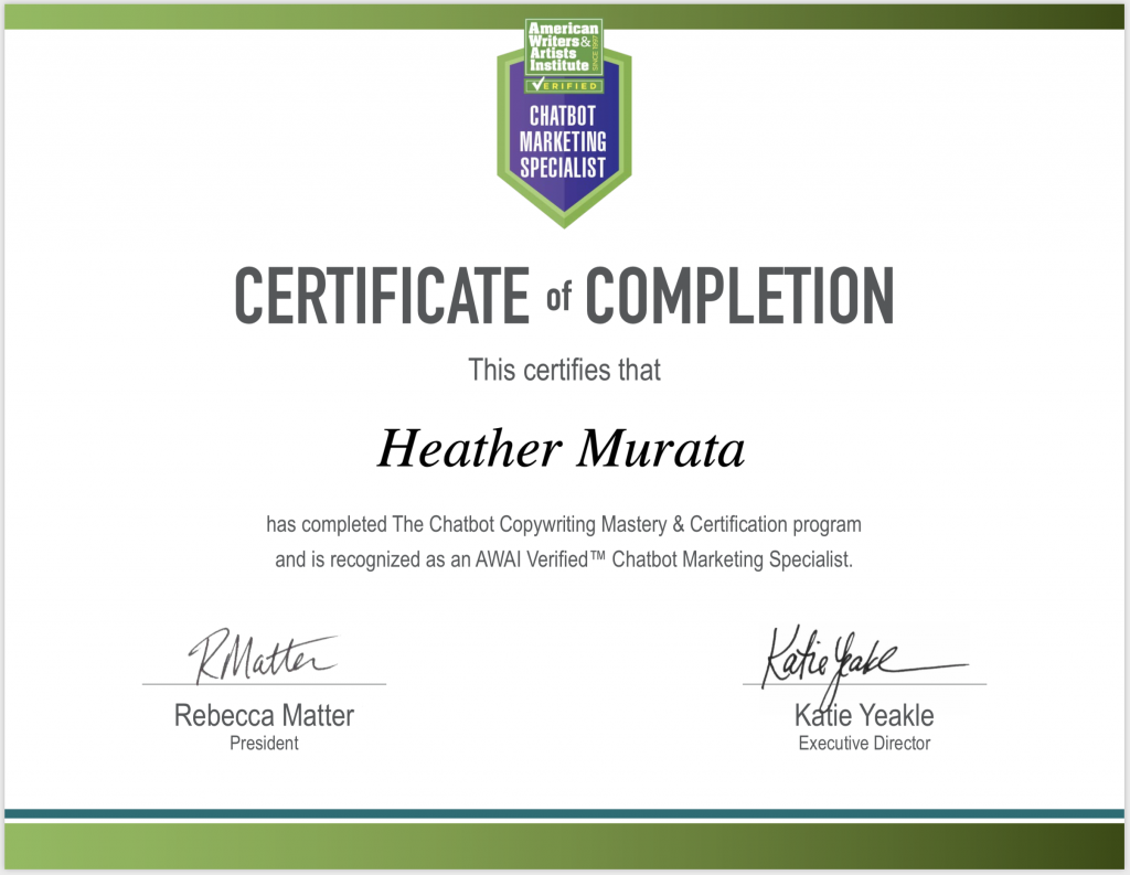 Chatbot Marketing Specialist Certificate of Completion - Heather Murata